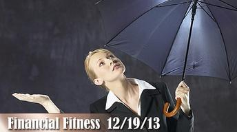 financial Fitness 12/19/13