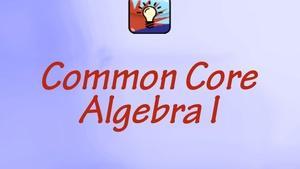 Regents Review 2.0 CC Algebra 1