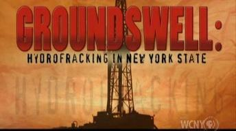 Groundswell: Hydrofracking in NYS