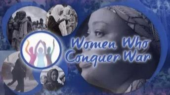 Women Who Conquer War