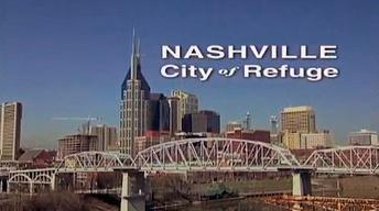 Nashville: City of Refuge