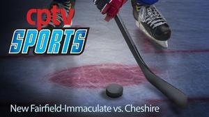 Boys Hockey New Fairfield-Immaculate v Cheshire (01/16/16)