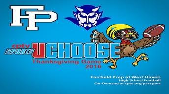 High School Football: Fairfield Prep v West Haven (11/24/16)