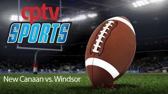 Football CIAC Class L Quarterfinals New Canaan v Windsor