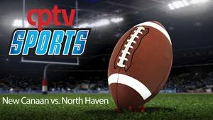 Boys Football CIAC Class L Final New Canaan v North Haven