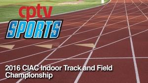 2016 CIAC Indoor Track and Field Championship