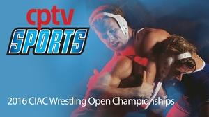 2016 CIAC Wrestling Open Championships (02/27/16)