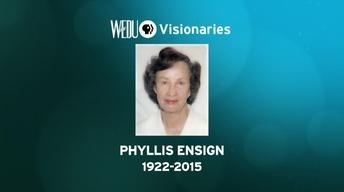 WEDU Visionaries: Phyllis L. Ensign