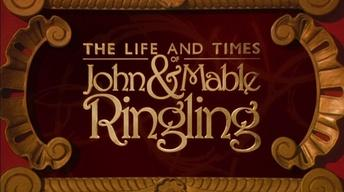 The Life and Times of John & Mable Ringling