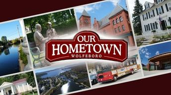 Our Hometown | Wolfeboro (Preview)