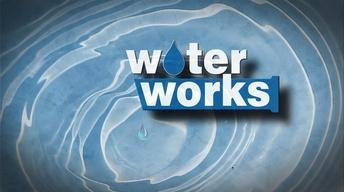 Water Works (Full Program)