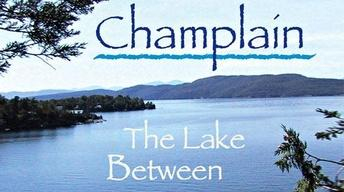 Champlain: The Lake Between