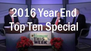 2016 Year End Top 10 Special