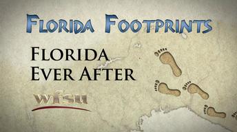 Florida Footprints: Florida Ever After