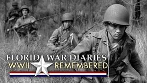 Florida War Diaries: WWII Remembered