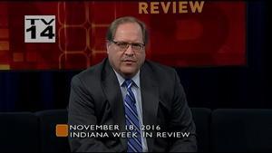 2016 Year in Indiana Politics - November 18, 2016