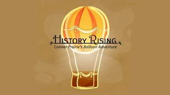 History Rising: Connor Prairie's Balloon Adventure