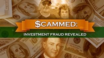Scammed: Investment Fraud Revealed