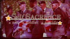 Self-Sacrifice: A Son, A Soldier, A Suicide