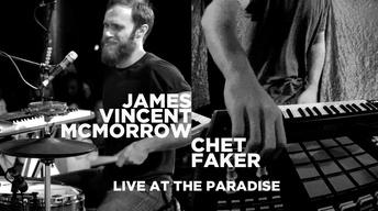 James Vincent McMorrow/Chet Faker: Live at The Paradise