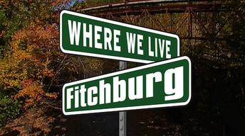 Oct. 24, 2012: Where We Live: Fitchburg