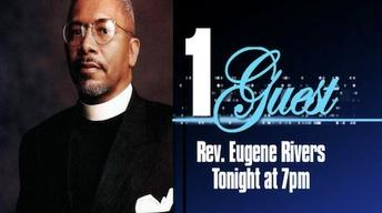Nov. 19, 2012: 1 Guest with Eugene Rivers