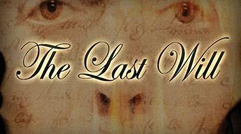 Feb. 20, 2013: The Last Will