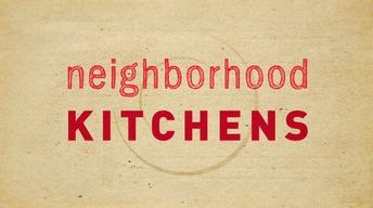 A New Season of Neighborhood Kitchens!