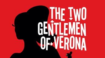 Two Gentlemen from Verona and more ...