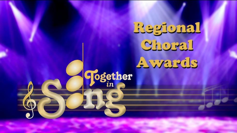 Together in Song Season 4 Regional Choral Awards image