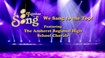 We Sang to the Top: A Together in Song Special