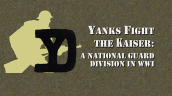 Yanks Fight the Kaiser
