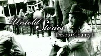 Desoto County Part 1