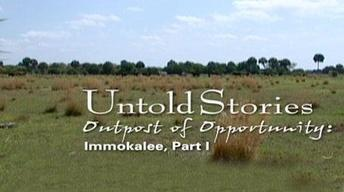 Immokalee: Outpost of Opportunity
