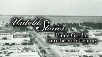 Punta Gorda: Into the 20th Century