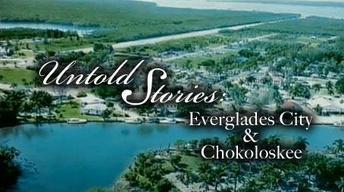 Everglades City and Chokoloskee