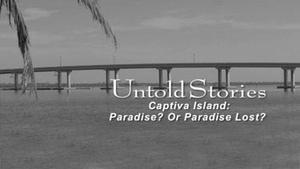 Captiva Island:  Paradise? Or Paradise Lost?
