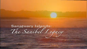 Sanctuary Islands: The Sanibel Legacy