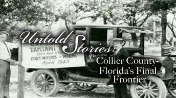 Collier County: Florida's Final Frontier