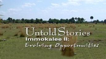 Immokalee: Evolving Opportunities