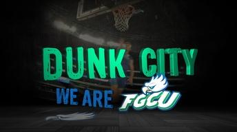 Dunk City: We Are FGCU