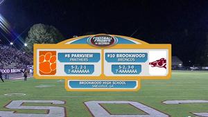 Parkview vs. Brookwood Week 10