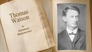 Thomas Watson, A Georgia Biography