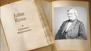 John Ross, A Georgia Biography