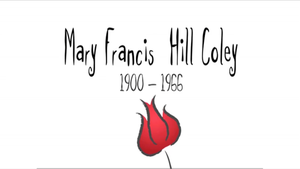 Mary Francis Hill Coley