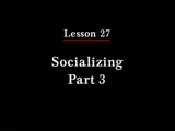 Irasshai | Socializing Part 3