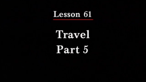 261: Travel Part 5