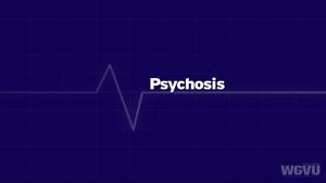 Psychosis #1607