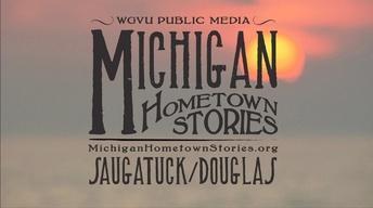 Michigan Hometown Stories Saugatuck/Douglas Teaser 2015