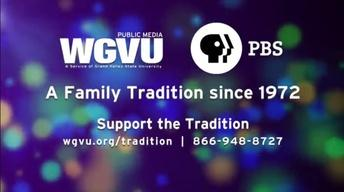 WGVU Public Media is a Family Tradition